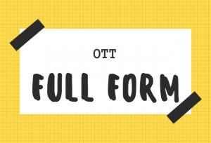 Full form of ott